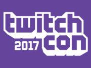 Twitch Con 2017'nin Tarihi Açıklandı