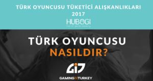 Türk Oyuncusu Tüketici Alışkanlıkları 2017