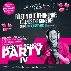 The Game Okullara Destek Partisi Back To School IV 22 Eylül'de!