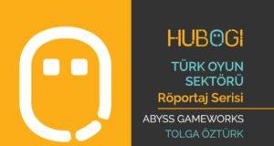 Türk Oyun Sektörü Röportajları – Abyss Gameworks Tolga Öztürk