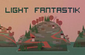 Türk Yapımı Light Fantastik Yayınlandı