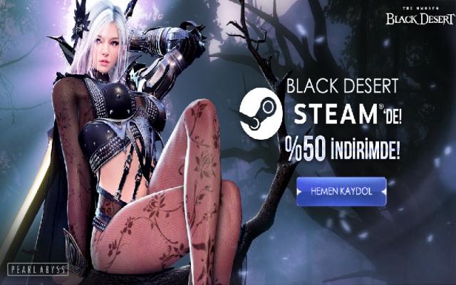 Black Desert Online Steam'e %50 İndirimle Geldi