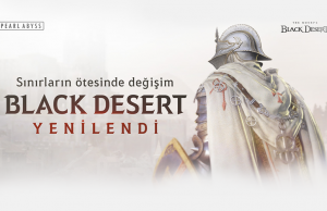 Black Desert Yenileniyor