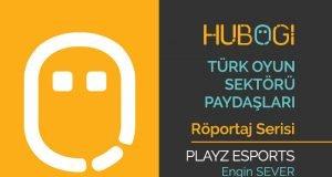 Türk Oyun Sektörü Röportajları - Playz Esports - Engin Sever