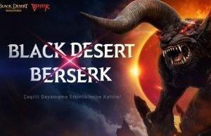 Dünyaca ünlü anime Berserk Black Desert Türkiye ve MENA'da!