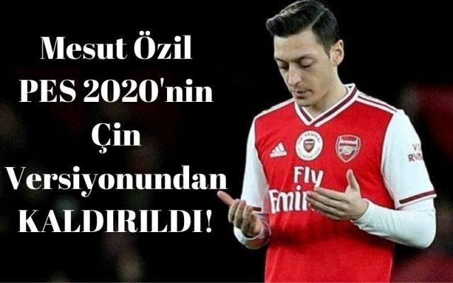 Mesut Özil PES 2020'nin Çin Versiyonundan KALDIRILDI!