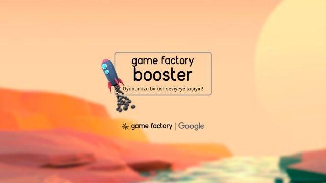 google-ve-game-factoryden-girisimcilere-destek