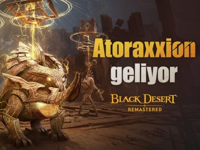 hubogi-ilk-esli-oynanis-zindani-atoraxxion-black-desert-turkiyemenaya-geliyor